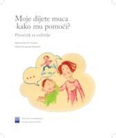 Moje dijete muca - kako mu pomoći? : priručnik za roditelje