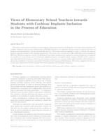 Views of Elementary School Teachers towards Students with Cochlear Implants Inclusion in the Process of Education